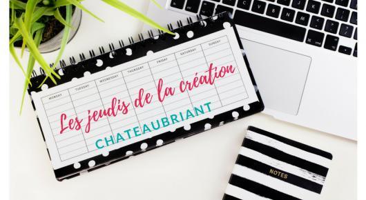 Les jeudis de la création à Châteaubriant